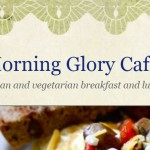 Morning glory cafe vegand and vegetarian breakfast and lunch
