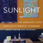 Sunlight Cafe Vegetarian Seattle Washington