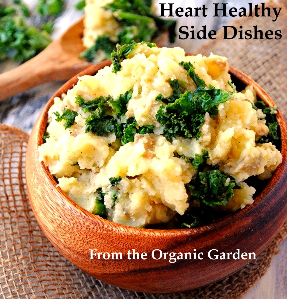 Heart Healthy Side Dishes From the Organic Garden