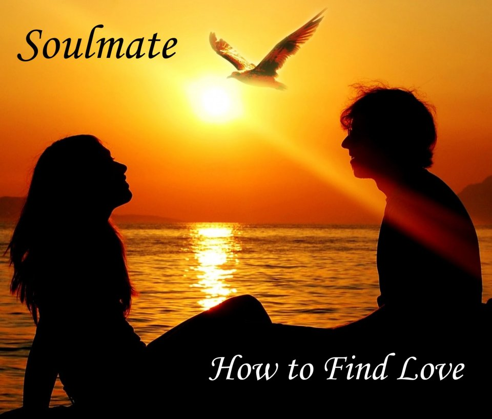 Soulmate how to find love true love