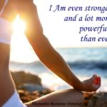 Optimistic affirmations I am even stronger and a lot more powerful than ever alternative