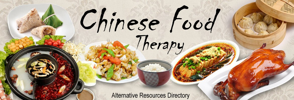 chinese food therapy alternative resources health and healing