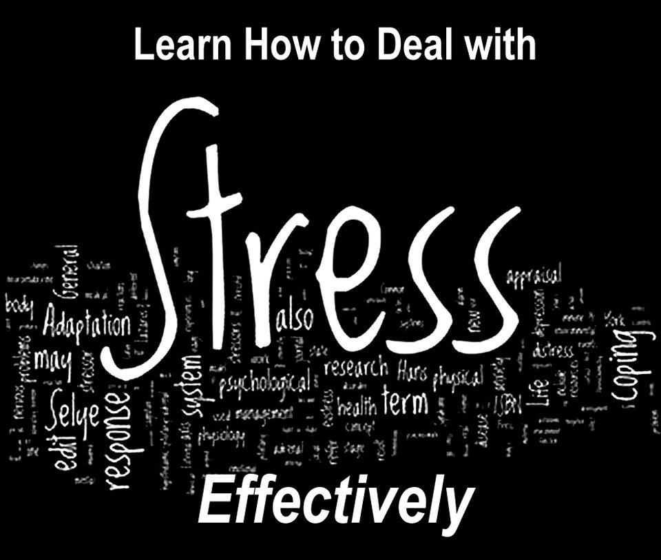 learn how to deal with stress effectively