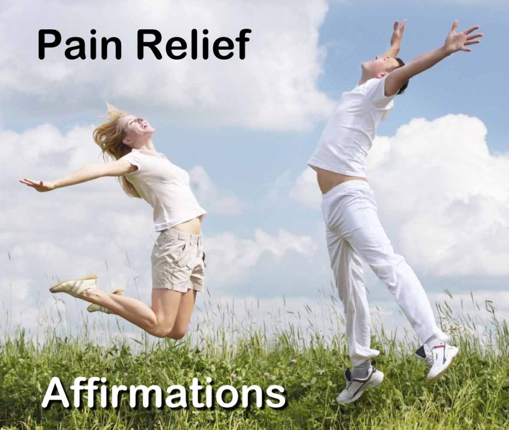 positive affirmations for pain relief affirmations
