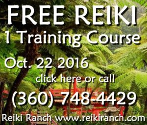 Free Reiki training course click here or call 360 748 4426 reiki ranch