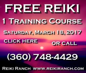 free-reiki-training-course-march-18-reiki-ranch-chehalis-360-748-4429